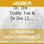 Toddy tee and dr dre cd musicale