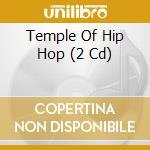 Temple of hip hop cd musicale di Artisti Vari