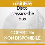Disco classics-the box cd musicale di Artisti Vari