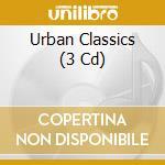 Urban classics cd musicale di Artisti Vari