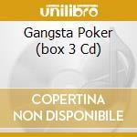 GANGSTA POKER  (BOX 3 CD) cd musicale di ARTISTI VARI