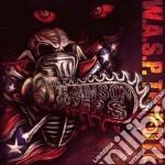 W.A.S.P. TRIBUTE                          cd musicale di Artisti Vari