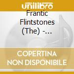 Champagne for all cd musicale di Flinstones Frantic