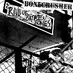 Bonecrusher - Blvd. Of Broken Bones cd musicale di Bonecrusher