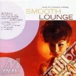 Smooth lounge cd musicale di Artisti Vari