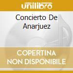 CONCIERTO DE ANARJUEZ cd musicale di DE LUCIA PACO