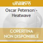 HEATWAVE cd musicale di PETERSON OSCAR
