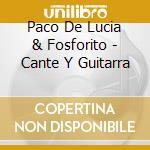Cante y guitarra cd musicale di De lucia paco