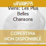 VIENS: LES PLUS BELLES CHANSONS cd musicale di BECAUD GILBERT