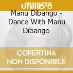 Dance with manu dibango cd musicale