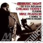 Peter Brotzmann Feat.Mike Pearson - Chicago Tentet cd musicale di BROTZMANN PETER
