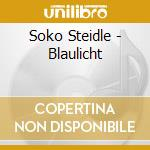 O.Steidle/R.Mahall/J.Roder/Waldsdor - Blaulicht cd musicale di STEIDLE/MAHALL/RODER