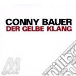 Conny Bauer - Der Gelbe Klang cd musicale di BAUER CONNY