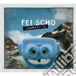 UNGRANTIG                                 cd musicale di Scho Fei