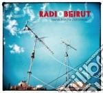 Radio beirut cd musicale di Artisti Vari