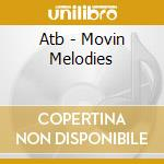Moving melodies cd musicale di Atb