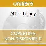 Trilogy cd musicale di Atb