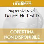 SUPERSTARS OF DANCE cd musicale di ARTISTI VARI