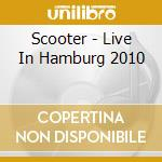 Live in hamburg 2010 cd musicale di Scooter