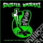 Sinister whisperz vol.1 cd musicale di MY LIFE WITH THE THR