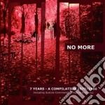No More - 7 Years - Compilation 1979/1986 cd musicale di More No