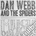 Webb And The Spiders - Much Obliged cd musicale di Webb and the spiders