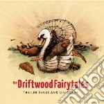 (LP VINILE) Trailer parks and unicor lp vinile di Fairytales Driftwood