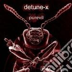 Detune-x - Purevil cd musicale di DETUNE-X