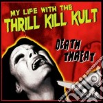 My Life With The Thrill K - Death Threat cd musicale di MY LIFE WITH THE THR