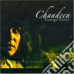 Chandeen - Teenage Poetry cd musicale di CHANDEEN
