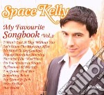 Space Kelly - My Favourite Songbook Vol.2 cd musicale di Kelly Space
