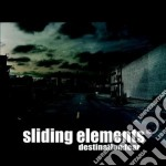 Sliding Elements - Destination:fear cd musicale di Elements Sliding