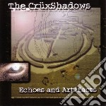 Cruxshadows - Echoes And Artifacts cd musicale di Cruxshadows