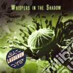 LAUDANUM                                  cd musicale di WHISPERS IN THE SHAD