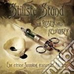 Stillste Stund - Von Rosen Und Neurosen cd musicale di Stund Stillste