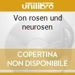 Von rosen und neurosen cd musicale
