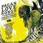 PAGAN LOVE SONGS VOL.2                    cd musicale di Artisti Vari