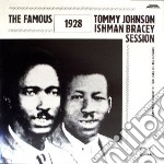 (LP VINILE) Famous 1928 session lp vinile di Tommy & brac Johnson