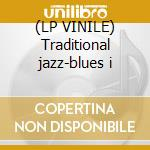 (LP VINILE) Traditional jazz-blues i lp vinile di Rice/dranes/lenley/m
