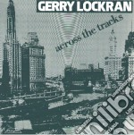 (LP VINILE) Across the tracks lp vinile di Gerry Lockran
