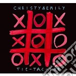 Christy & Emily - Tic Tac Toe cd musicale di Christy & emily