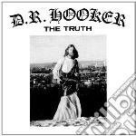 D.R. Hooker - Truth cd musicale di D.r. Hooker