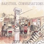 (LP VINILE) Barstool conversation lp vinile di Jeff Rowe