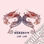 Merzbow - Lop Lop cd musicale di Merzow