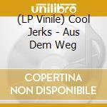 (LP VINILE) Aus dem weg lp vinile di Jerks Cool