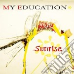 My Education - Sunrise cd musicale di Education My