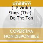 (LP VINILE) Do the ton lp vinile di Stags