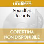 Soundflat Records cd musicale di Artisti Vari