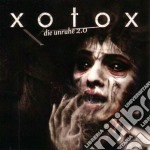 Xotox - Die Unruhe 2.0 cd musicale di XOTOX