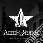 Alter Der Ruine - This Is Why... cd musicale di ALTER DER RUINE